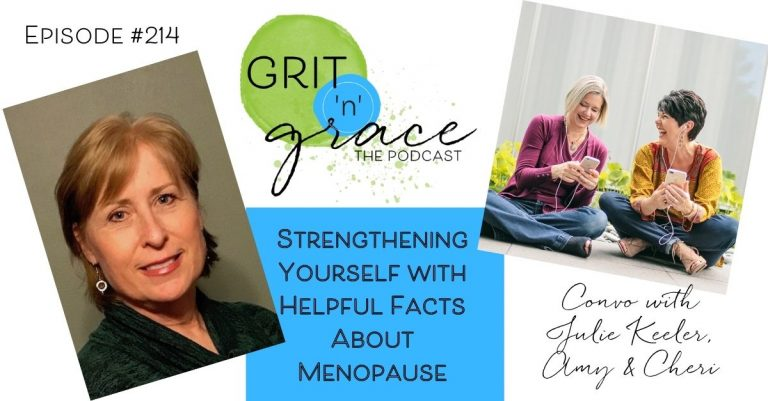 Episode #214: Strengthening Yourself with Helpful Facts About Menopause
