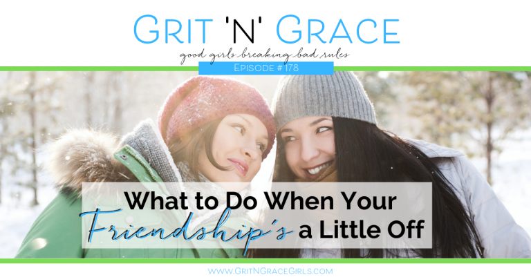 Episode #178: What to Do When Your Friendship's a Little Off