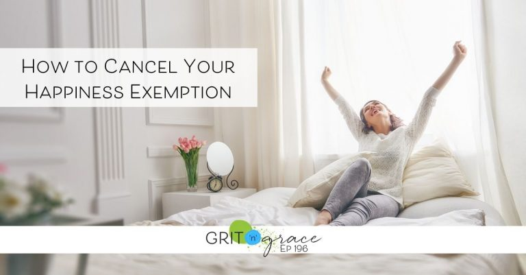 Episode #196: How to Cancel Your Happiness Exemption