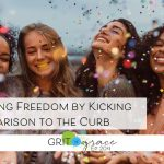 Episode #204: Celebrating Freedom by Kicking Comparison to the Curb