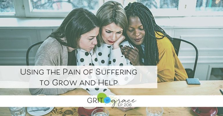 Episode #206: Using the Pain of Suffering to Grow and Help