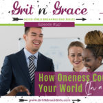 Episode #147:  How Oneness Could Rock Your World (In a Good Way)