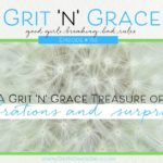Episode #153: A Grit 'n' Grace Treasure of Celebrations and Surprises