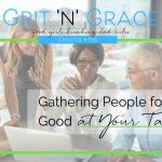 Episode #165: Gathering People for Good at Your Table