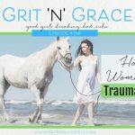 Episode #166: How One Woman Turned Trauma to Triumph