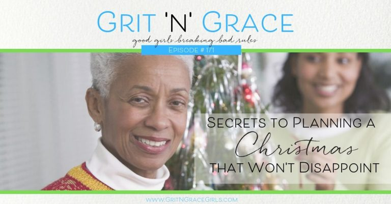 Episode #171:  Secrets to Planning a Christmas that Won't Disappoint