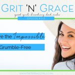 Episode #173: How to Achieve the Impossible Goal of Being Grumble-Free