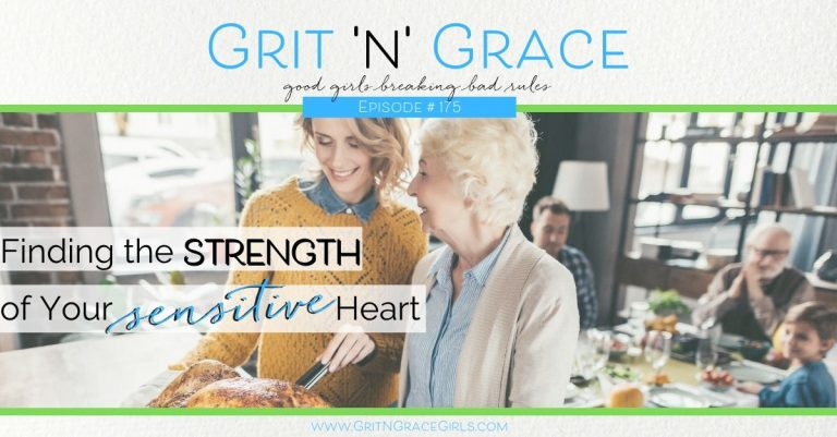Episode #175: Finding the Strength of Your Sensitive Heart