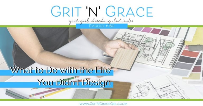 Episode #180: What to Do with the Life You Didn't Design