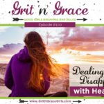 Episode #100: Dealing with Deep Disappointment with Heavenly Hope