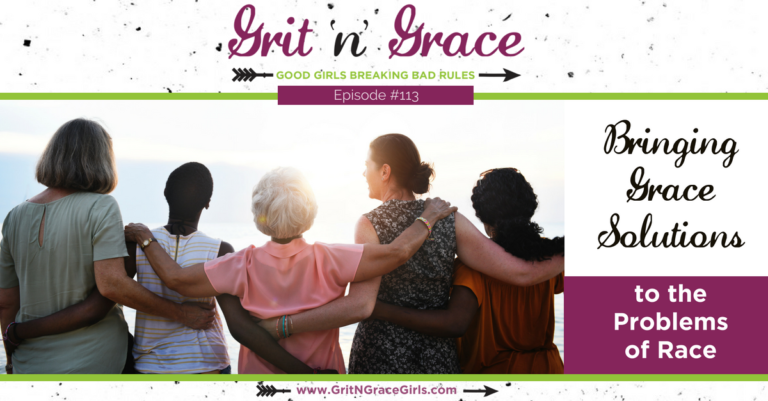 Episode #113: Bringing Grace Solutions to the Problems of Race