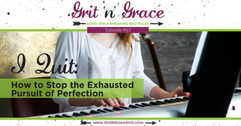 Episode #57: I Quit — How to Stop the Exhausting Pursuit of Perfection