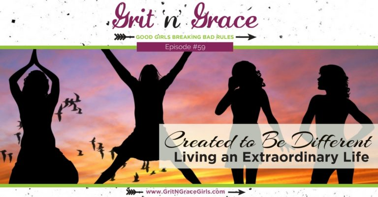 Episode #59: Created to Be Different — Living an Extraordinary Life