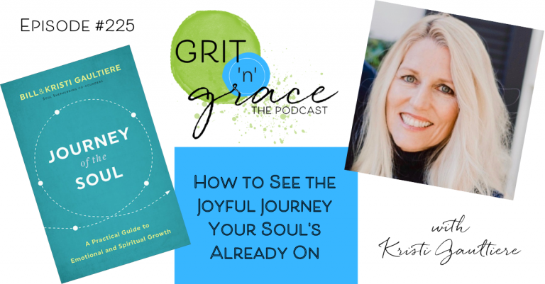 Episode #225: How to See the Joyful Journey Your Soul's Already On