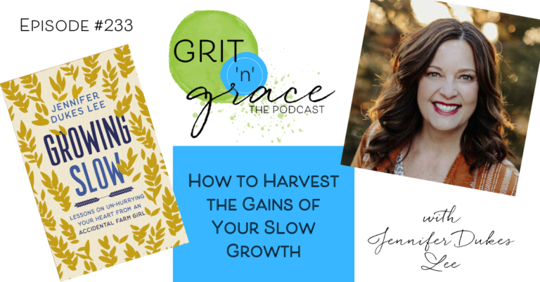 Episode #233: How to Harvest the Gains of Your Slow Growth