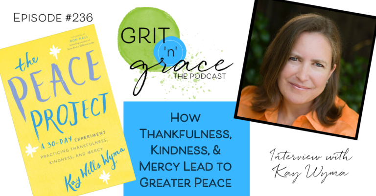 Episode #236: How Thankfulness, Kindness, and Mercy Lead to Greater Peace
