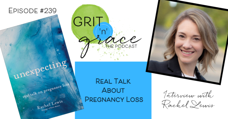 Episode #239: Real Talk about Pregnancy Loss