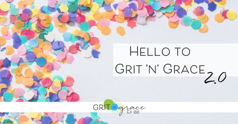 Episode #188: Hello to Grit 'n' Grace 2.0!
