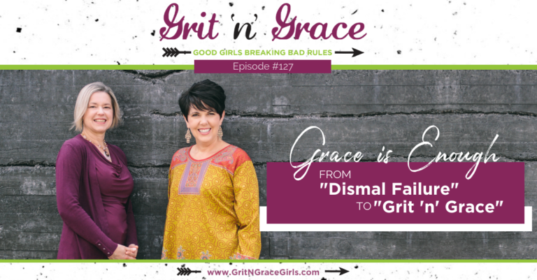 """Episode #127: From """"Dismal Failure"""" to """"Grit 'n' Grace"""""""