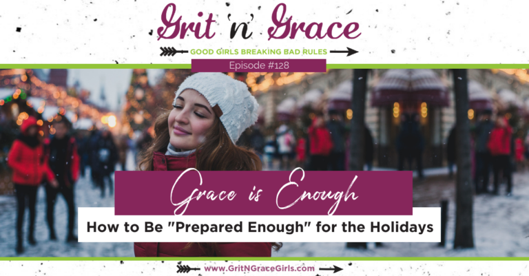 """Episode #128: How to Be """"Prepared Enough"""" for the Holidays"""
