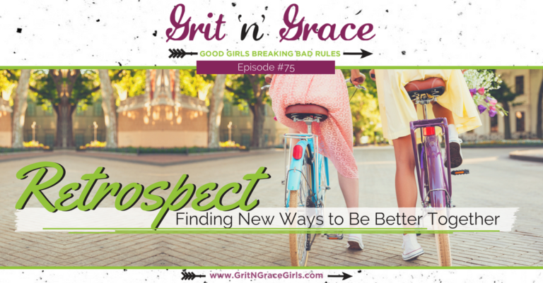Episode #75: Retrospect —Finding New Ways to Be Better Together