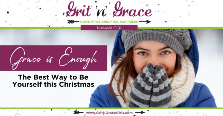 Episode #131: The Best Way to Be Yourself This Christmas